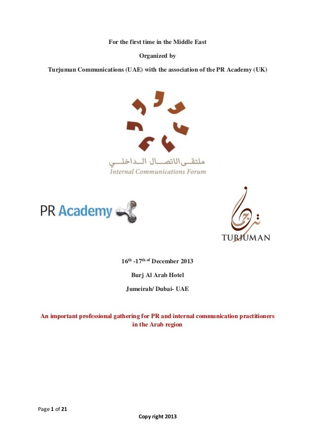 For the first time in the Middle East Organized by Turjuman Communications (UAE) with the association of the PR Academy (U...