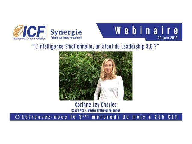 En Partneriat avec Peoplesmart et Genos International L'intelligence émotionnelle, un atout du leadership 3.0 ? Corinne Le...