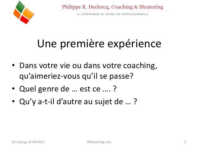 """ICF Synergie : """"Le questionnement puissant avec le Clean Language"""" de Philippe R. Declercq - SLIDEs Slide 3"""