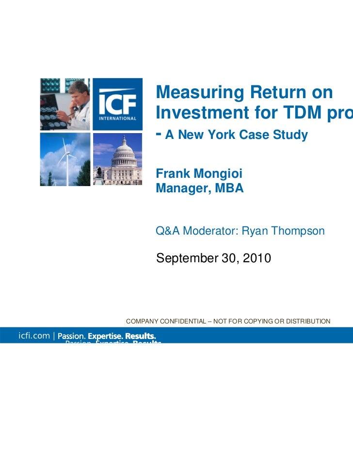 Measuring Return on                    Investment for TDM programs                    - A New York Case Study             ...