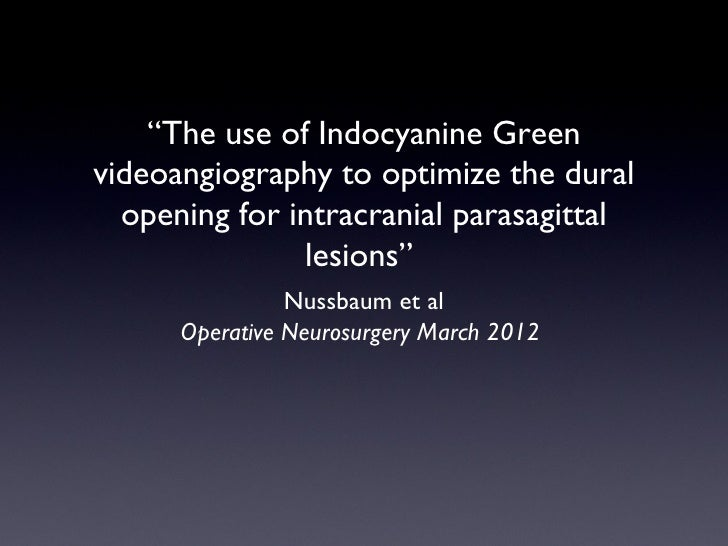"""""""The use of Indocyanine Greenvideoangiography to optimize the dural  opening for intracranial parasagittal               l..."""