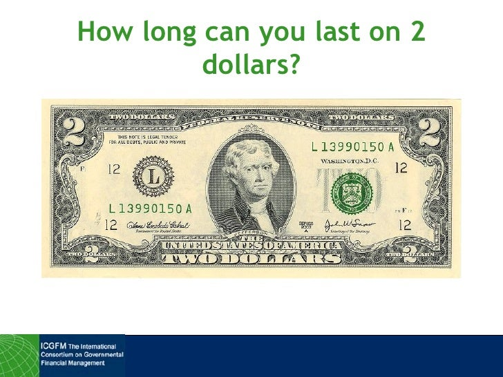 How long can you last on 2 dollars?