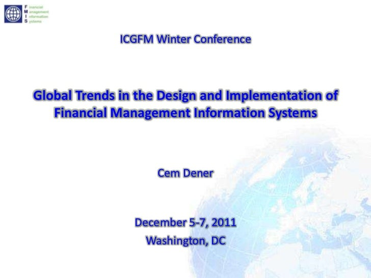 ICGFM Winter ConferenceGlobal Trends in the Design and Implementation of   Financial Management Information Systems       ...