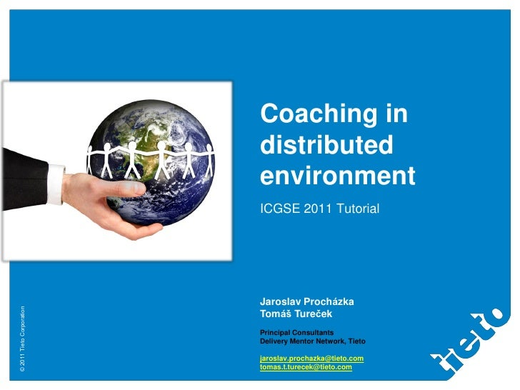 Coaching in                           distributed                           environment                           ICGSE 20...
