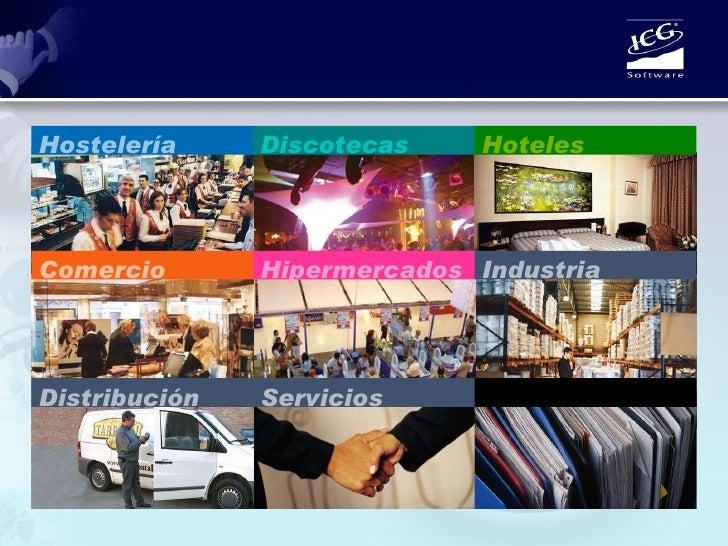 Hostelería Discotecas Hoteles Comercio Hipermercados Industria Servicios Distribución Planificación