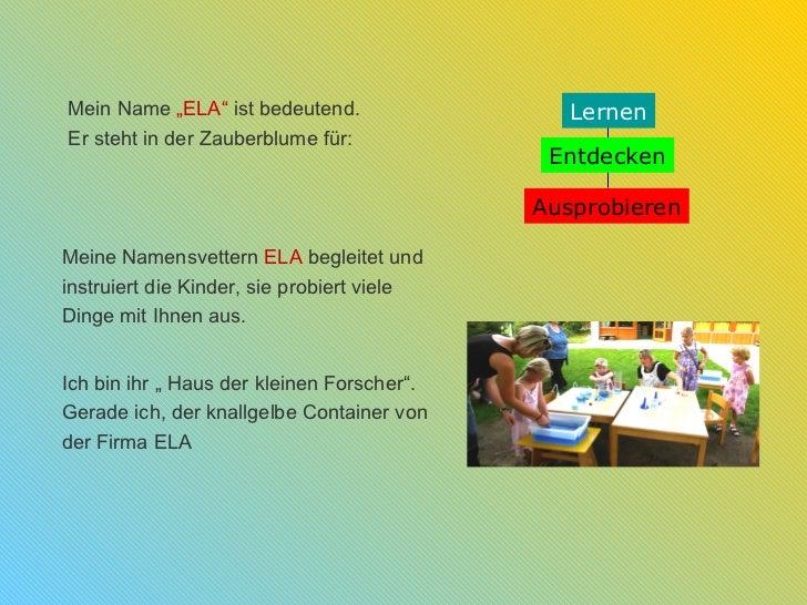 """Mein Name """"ELA"""" ist bedeutend.                 LernenEr steht in der Zauberblume für:                                     ..."""