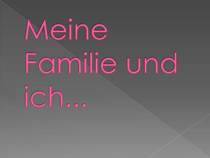 Meine Familie und ich...<br />