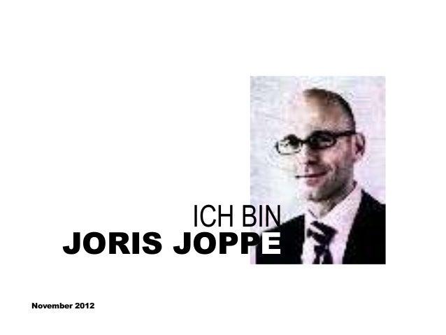 ICH BIN      JORIS JOPPENovember 2012