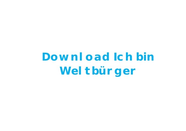 Download Ich bin Weltbürger