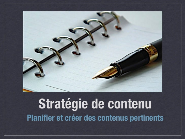 Stratégie de contenuPlanifier et créer des contenus pertinents