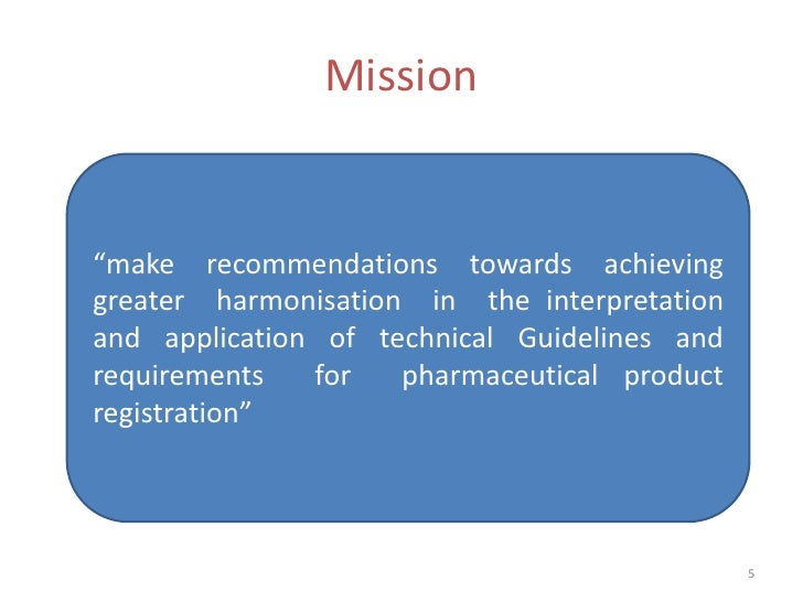 """Mission""""make recommendations towards achievinggreater harmonisation in the interpretationand application of technical Guid..."""