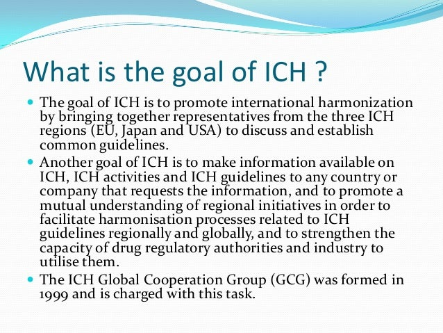 international conference on harmonisation ich guidelines
