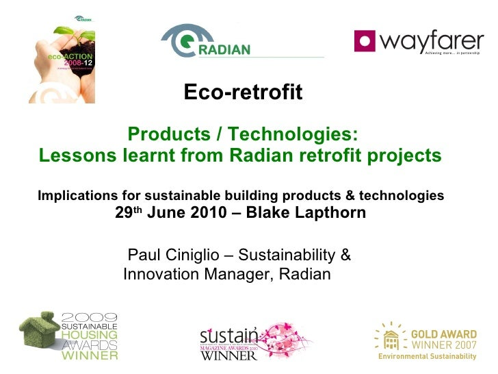 Eco-retrofit Products / Technologies: Lessons learnt from Radian retrofit projects  Implications for sustainable building ...