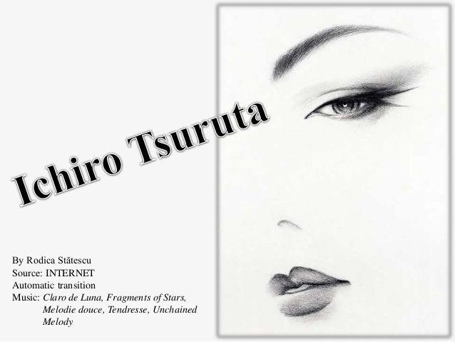 By Rodica Stătescu Source: INTERNET Automatic transition Music: Claro de Luna, Fragments of Stars, Melodie douce, Tendress...