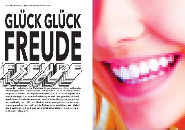 148 149 Lange Zeit arbeitete Kai Platschke in verschiedenen, internationalen Werbeagenturen, wobei er sich auf den Bereich...