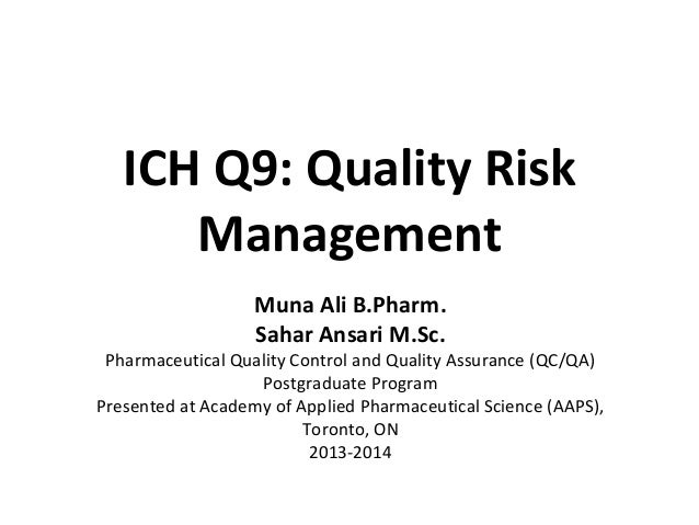 Ich B ich guideline q9 quality risk management
