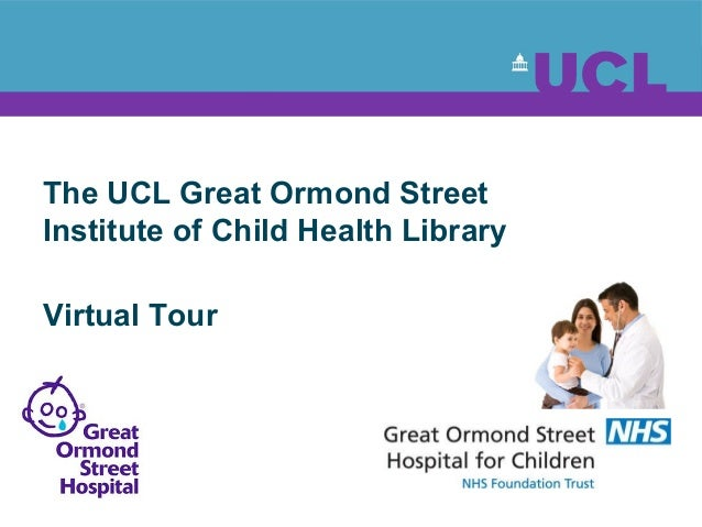 The UCL Great Ormond Street Institute of Child Health Library Virtual Tour
