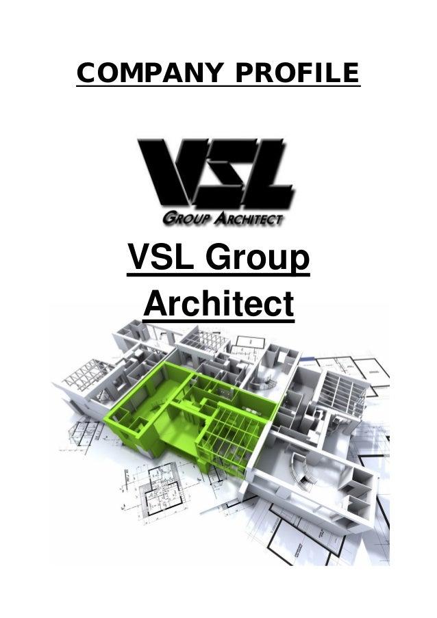 COMPANY PROFILE VSL Group Architect
