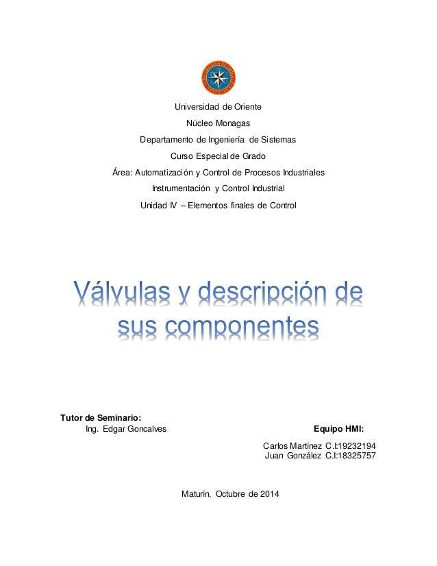 Universidad de Oriente  Núcleo Monagas  Departamento de Ingeniería de Sistemas  Curso Especial de Grado  Área: Automatizac...