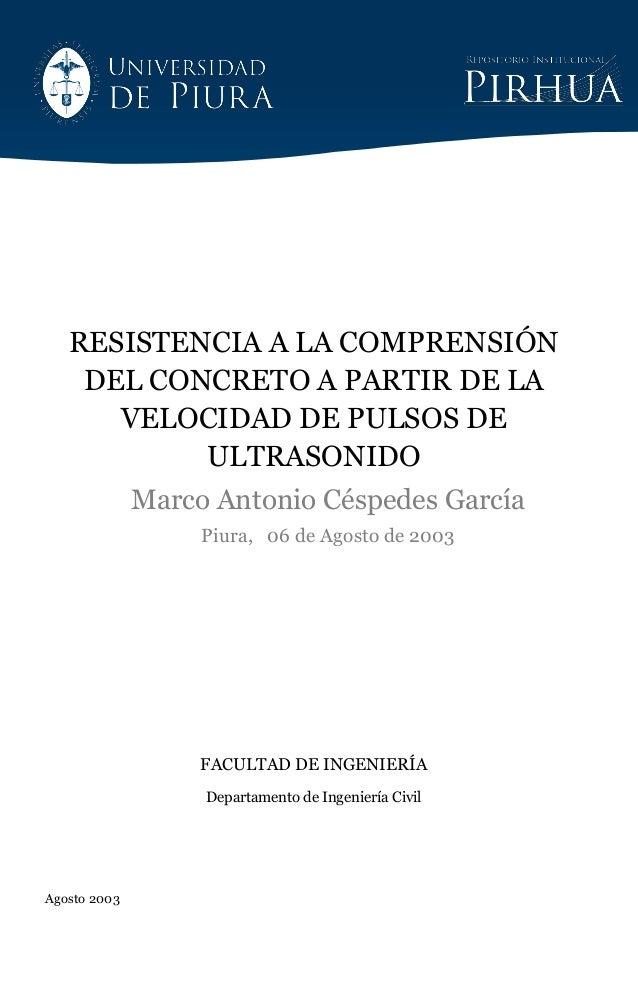 RESISTENCIA A LA COMPRENSIÓN DEL CONCRETO A PARTIR DE LA VELOCIDAD DE PULSOS DE ULTRASONIDO Marco Antonio Céspedes García ...