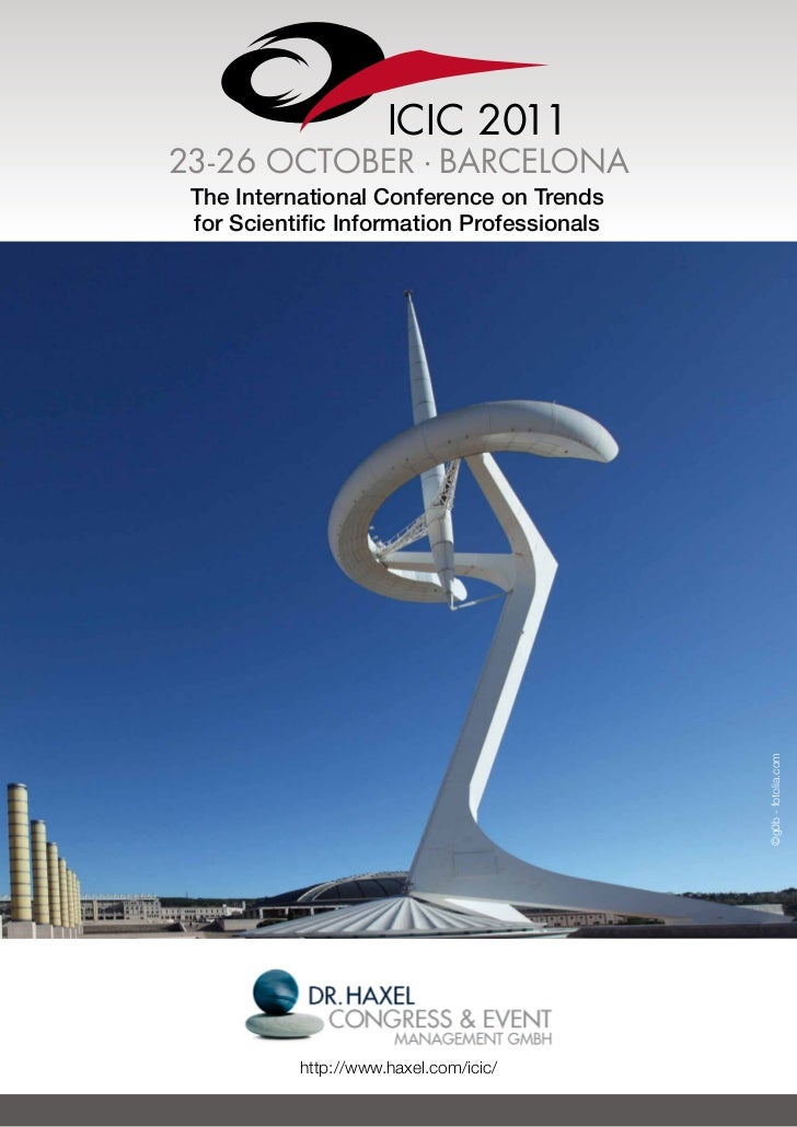 ICIC 201123-26 OCTOBER . BARCELONA The International Conference on Trends for Scientific Information Professionals        ...