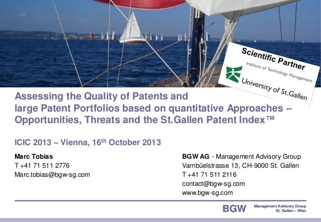 Assessing the Quality of Patents and large Patent Portfolios based on quantitative Approaches – Opportunities, Threats and...