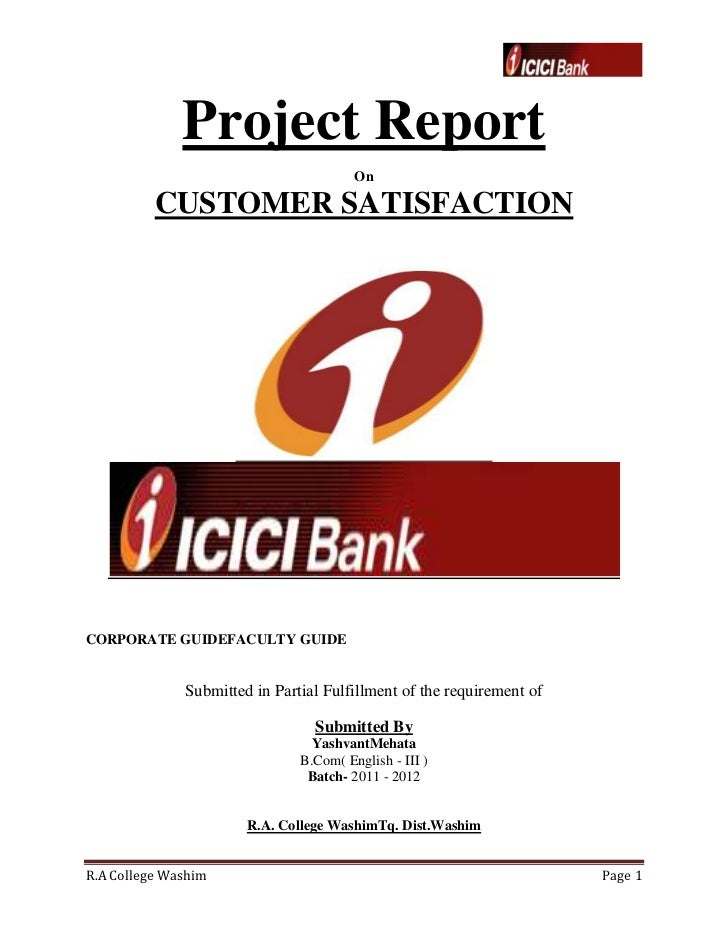 Project Report                                        On          CUSTOMER SATISFACTIONCORPORATE GUIDEFACULTY GUIDE       ...