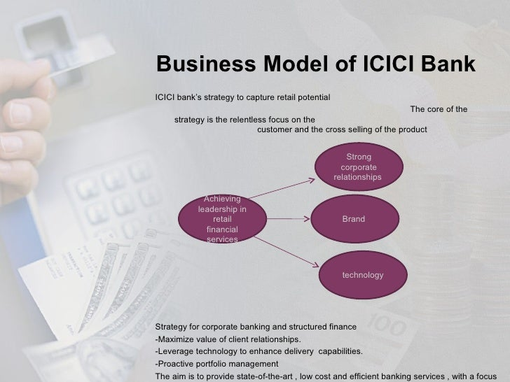 ? icici ban essay Icici bank has grown six-fold since its km strategy was established in 2000, making it the second biggest in india today but that strategy has been robust enough to grow with it.