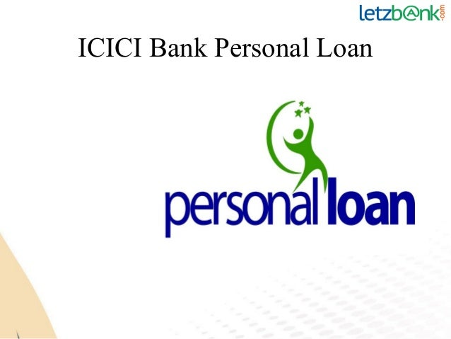 Avail ICICI Personal Loan at lowest ROI at Letzbank
