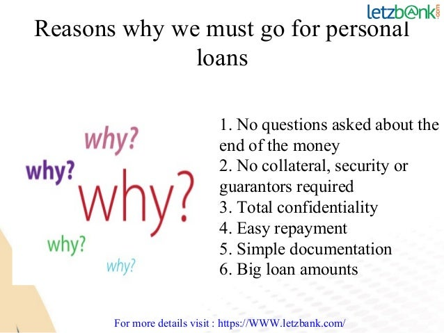 Reasons Why We Must Go For Personal Loans
