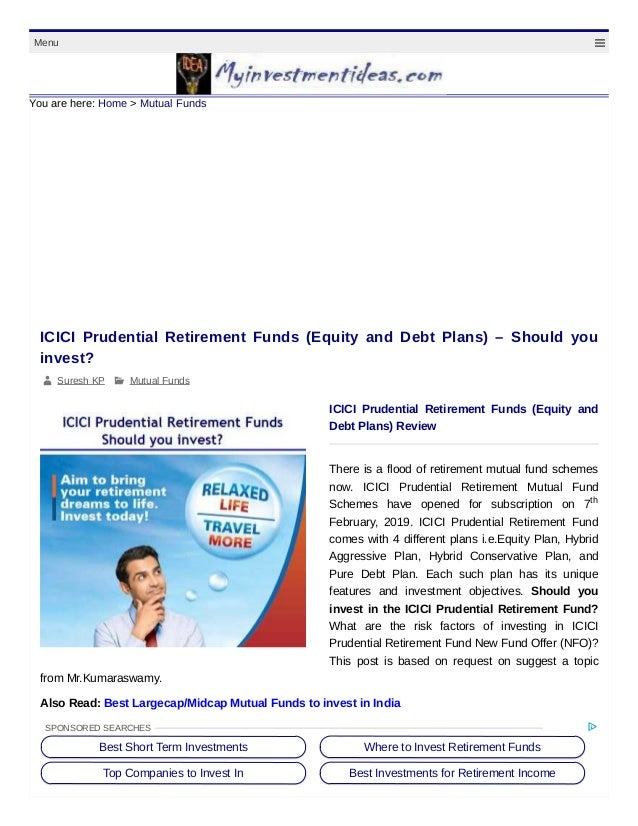 Icici prudential retirement mutual fund review