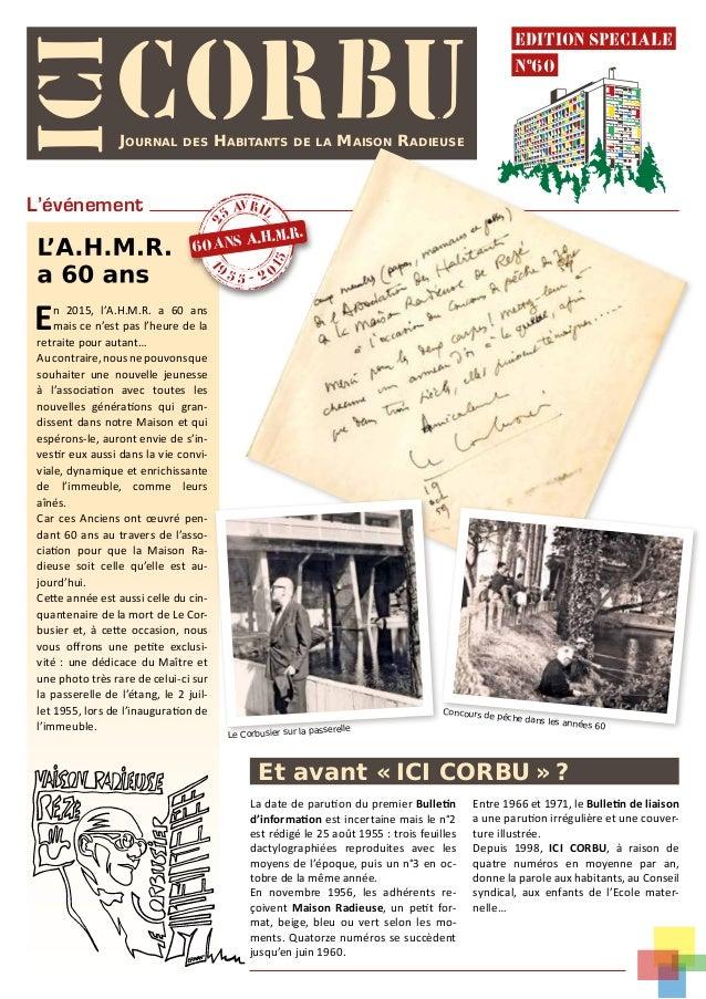 ICICORBUjournal des habitants de la maison radieuse Et avant «ICI CORBU»? La date de parution du premier Bulletin d'inf...