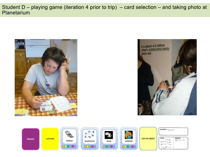 Student D – playing game (iteration 4 prior to trip)  – card selection – and taking photo at Planetarium