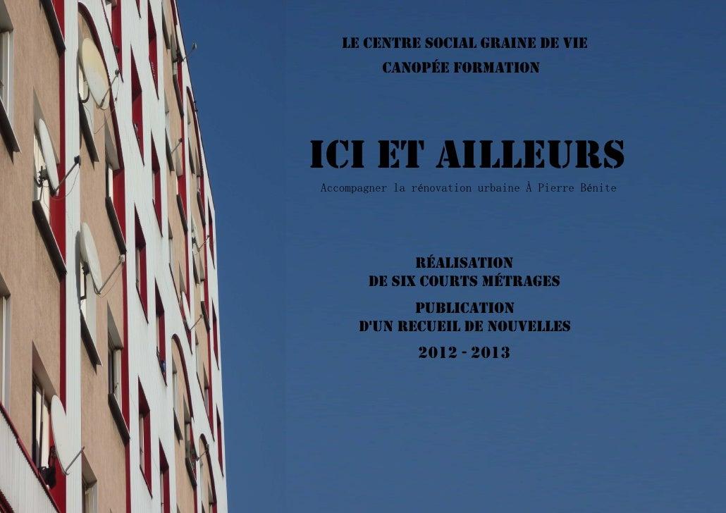 LE CENTRE SOCIAL GRAINE DE VIE          CANOPÉE FORMATIONICI ET AILLEURSAccompagner la rénovation urbaine À Pierre Bénite ...