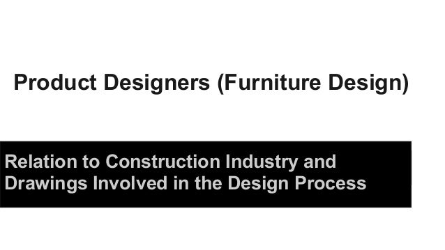 ici furniture. Product Designers Furniture Design Relation To Construction Industry And Drawings Involved In The Ici