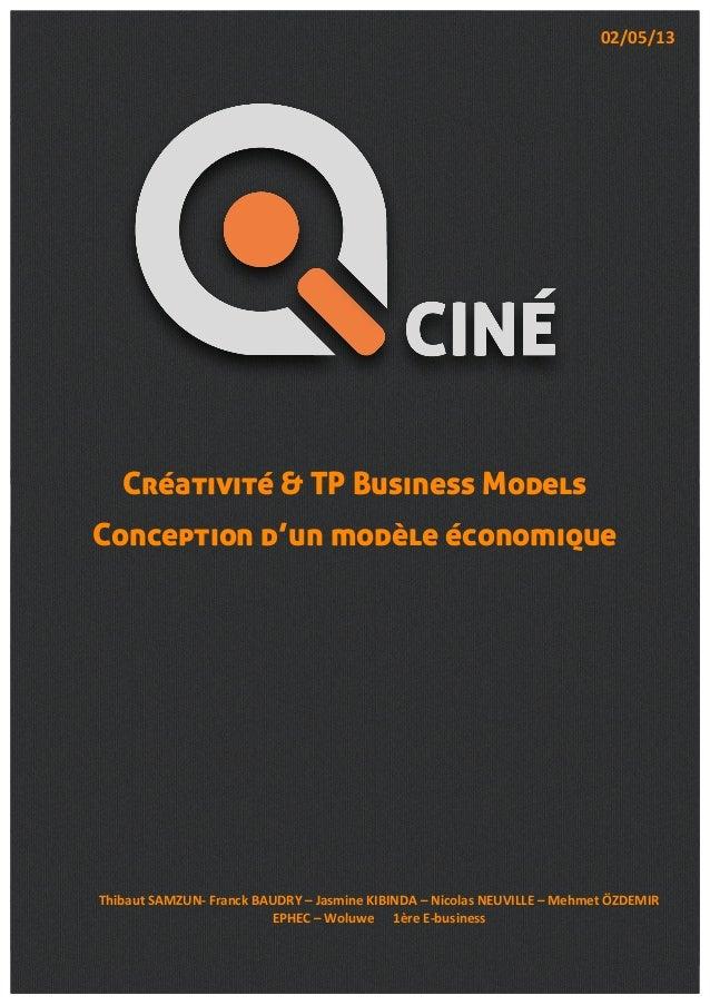 Créativité & TP Business Models  Conception d'un modèle économique  Thibaut  SAMZUN-‐  Franck  BAUDRY  –  Jasmine  KIBIND...