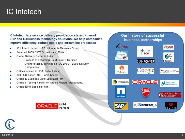 IC Infotech      IC Infotech is a service delivery provider on state-of-the-art         Our history of successful      ERP...