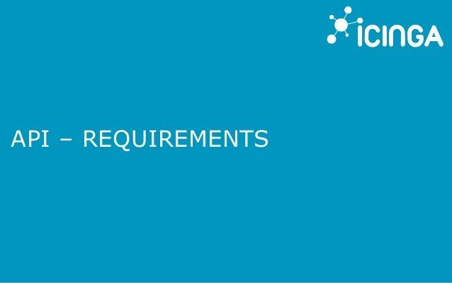 API – REQUIREMENTS