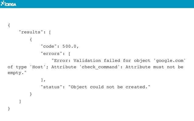 """{ """"results"""": [ { """"code"""": 500.0, """"errors"""": [ """"Error: Validation failed for object 'google.com' of type 'Host'; Attribute 'c..."""