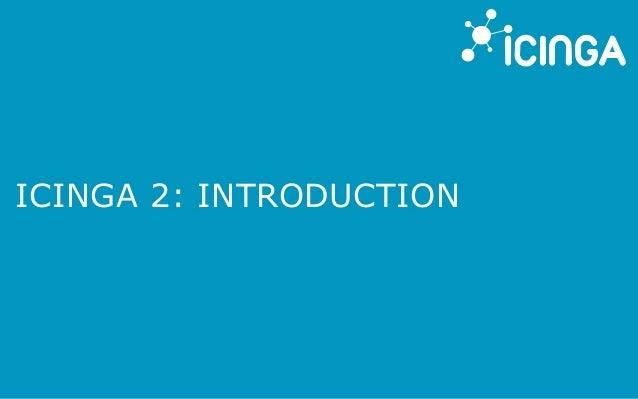 ICINGA 2: INTRODUCTION