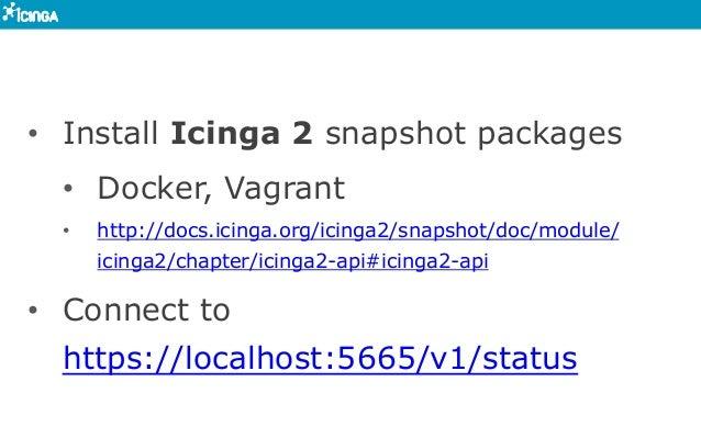 Icinga 2 API @ Icinga Camp Portland at Puppetlabs