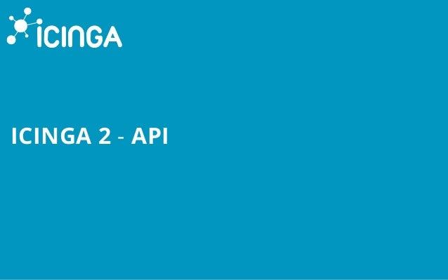 ICINGA 2 - API
