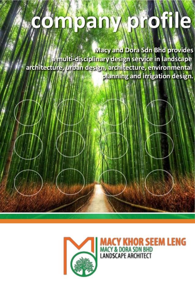 Macy and Dora Sdn Bhd provides a multi-disciplinary design service in landscape architecture, urban design, architecture, ...