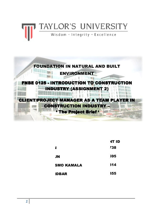 FOUNDATION IN NATURAL AND BUILT                   ENVIRONMENT FNBE 0125 - INTRODUCTION TO CONSTRUCTION          INDUSTRY (...