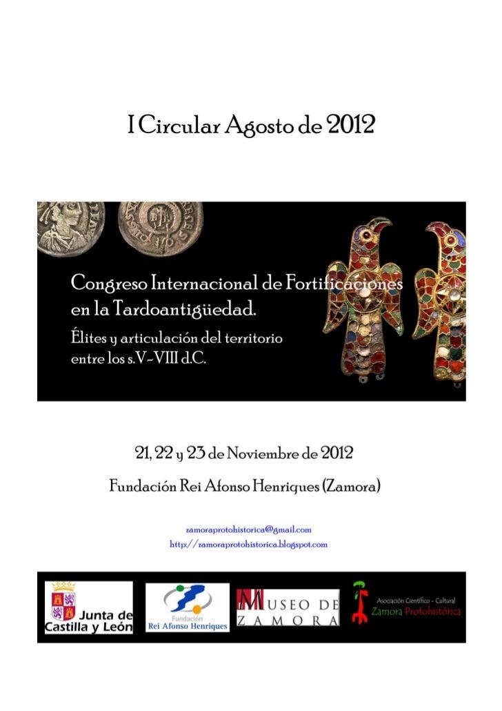 Congreso Internacional de Fortificaciones en la                      Tardoantigüedad:       Élites y articulación del terr...