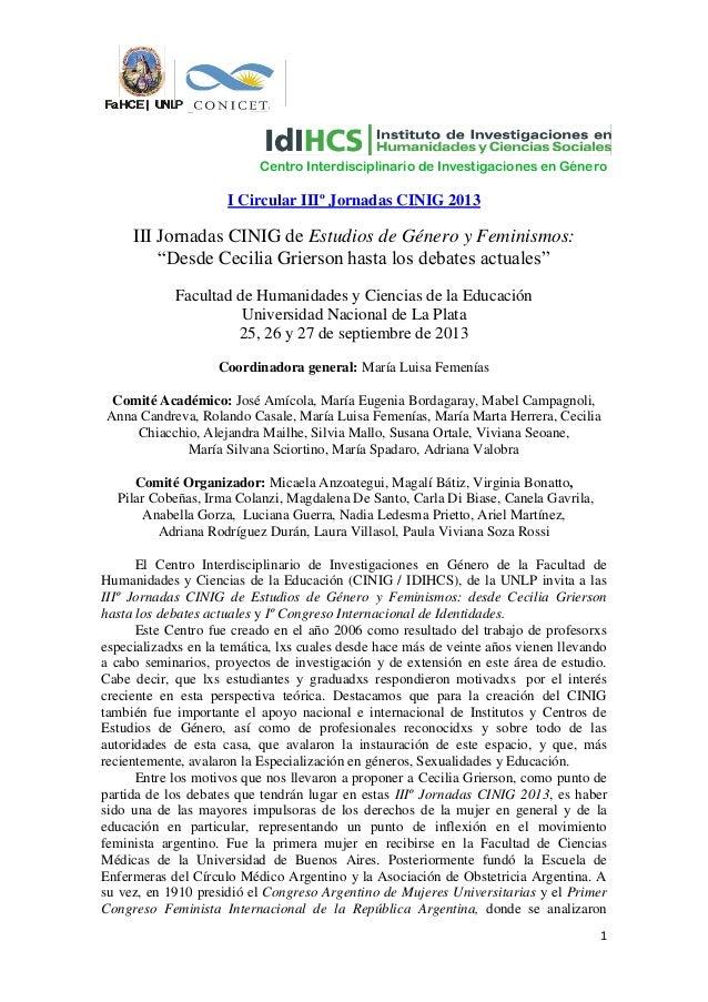 Centro Interdisciplinario de Investigaciones en Género                     I Circular IIIº Jornadas CINIG 2013     III Jor...
