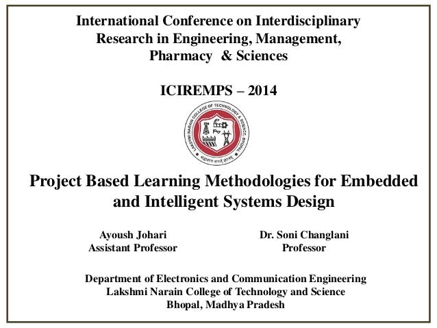 International Conference on Interdisciplinary Research in Engineering, Management, Pharmacy & Sciences ICIREMPS – 2014  Pr...