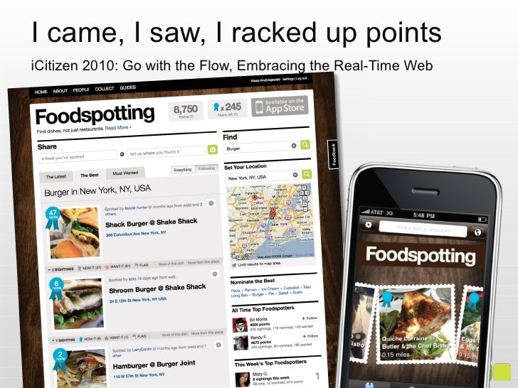 I came, I saw, I racked up points iCitizen 2010: Go with the Flow, Embracing the Real-Time Web