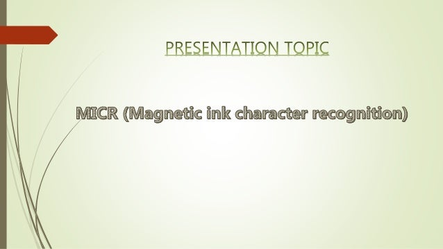 MICR Magnetic Ink Character Recognition