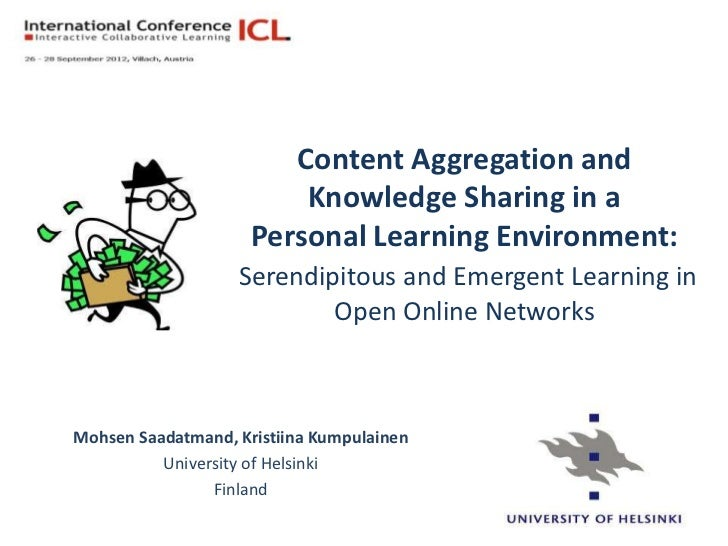 Content Aggregation and                         Knowledge Sharing in a                     Personal Learning Environment: ...